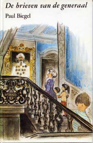 Brieven van de generaal - Paul Biegel & illustraties Elly van Beek