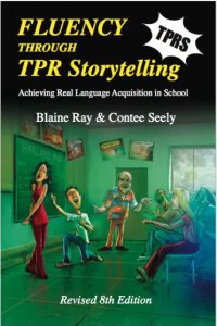 Fluency through TPR Storytelling 8th Edition